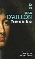 Menaces sur le Roi de Jean d' AILLON