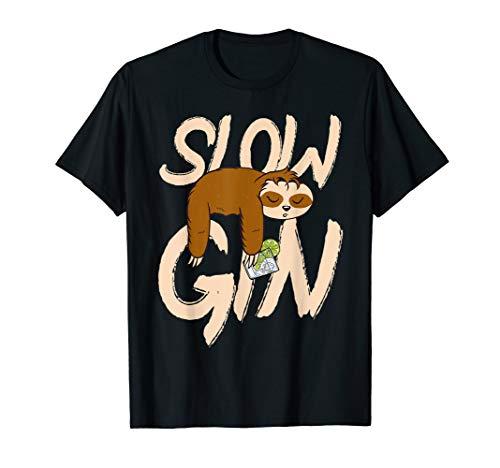 Lustig Slow Gin Faultier Geschenk T-Shirt