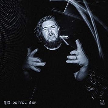 IDK [Vol. 1] EP