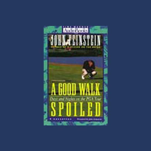 A Good Walk Spoiled audiobook cover art