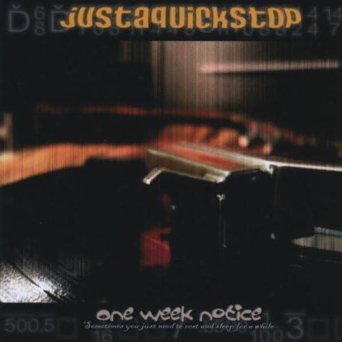 Justaquickstop