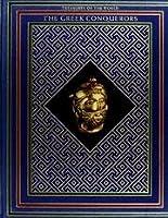 The Greek Conquerors 0867060018 Book Cover