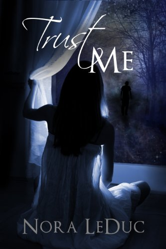 Book: Trust ME by Nora LeDuc