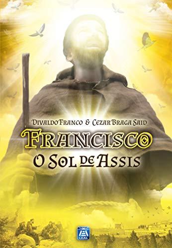 Francisco, o Sol de Assis