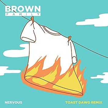 Nervous (feat. Eman, KNLO, Fouki) [Toast Dawg Remix]