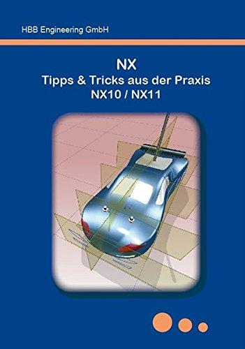 NX Tipps & Tricks aus der Praxis NX10 / NX11