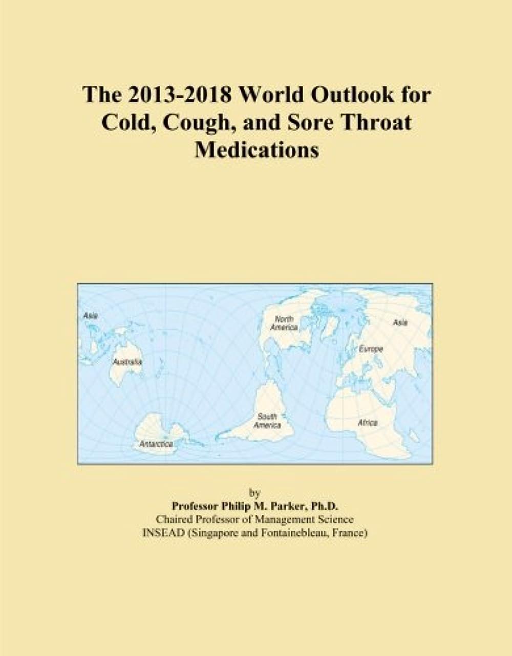 うぬぼれた理解代表してThe 2013-2018 World Outlook for Cold, Cough, and Sore Throat Medications