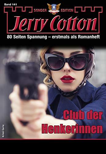 Jerry Cotton Sonder-Edition 141 - Krimi-Serie: Klub der Henkerinnen