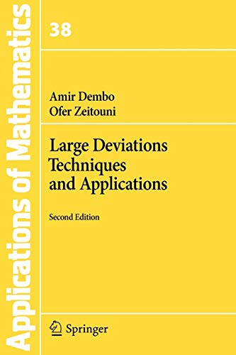Large Deviations Techniques and Applications: 38 (Stochastic Modelling and...