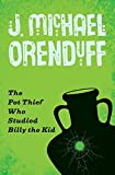 The Pot Thief Who Studied Billy the Kid (The Pot Thief Mysteries)
