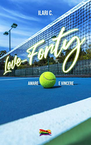 Love-Forty: Amare e vincere (Over the Rainbow)