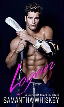 Logan (Carolina Reapers Book 4) by [Samantha Whiskey]
