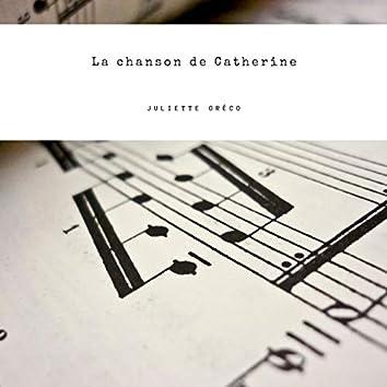 La chanson de Catherine