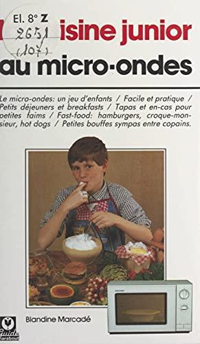 La cuisine junior au micro-ondes (French Edition)