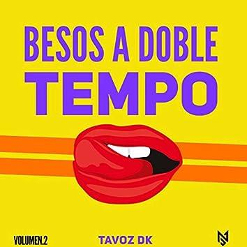 Besos a Doble Tempo, Vol. 2