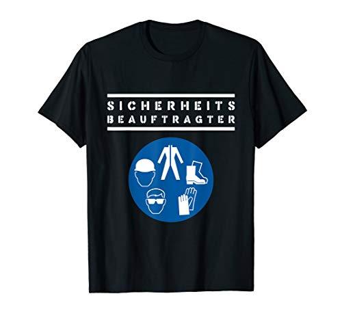 Sicherheitsbeauftragter Sigebe Unterweisung Gefahrenstoff T-Shirt
