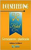 HOUSEKEEPING: Gerenciamiento y planificación de hoteles
