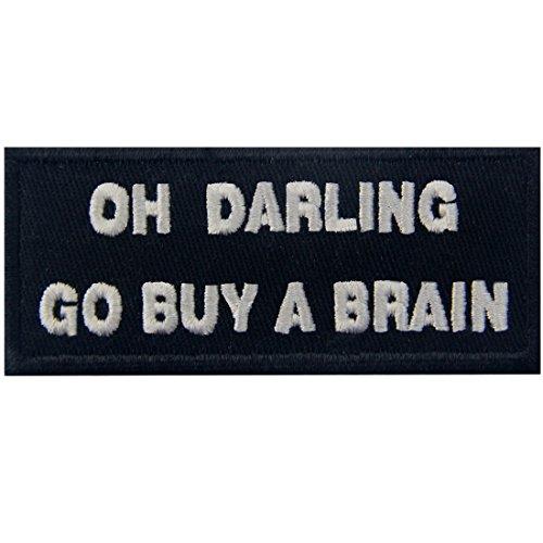 Oh, Liebling, kauf ein Gehirn Flicken Bestickter Aufnäher zum Aufbügeln/Annähen