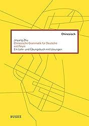 Chinesische Grammatik für Deutsche mit PINYIN