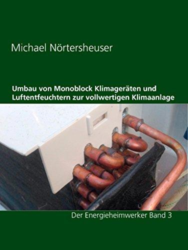 Umbau von Monoblock Klimageräten und...