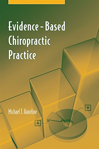 Compare Textbook Prices for Evidence-Based Chiropractic Practice Illustrated Edition ISBN 9780763735715 by Haneline, Michael T.