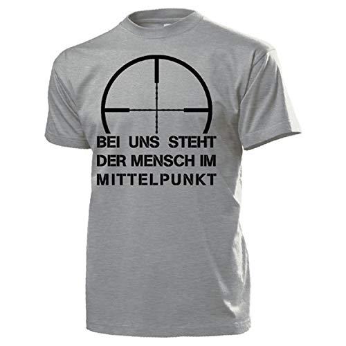 Bei Uns Steht der Mensch im Mittelpunkt Humor Fun Bundeswehr - T Shirt #13141, Farbe:Grau, Größe:L