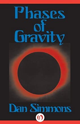 Phases of Gravity by Dan Simmons(2014-08-26)