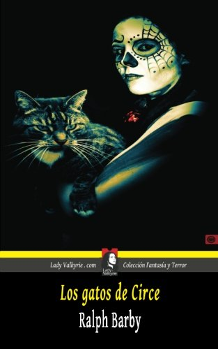 Los gatos de Circe (Coleccion Fantasia y Terror)