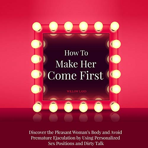 How to Make Her Come First cover art