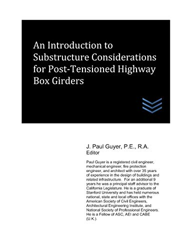 An Introduction to Substructure Considerations for Post-Tensioned Highway Box Girders
