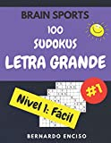 Brain Sports 100 Sudokus Letra Grande Nivel 1 Fácil: Para Adultos Y Niños | Con Respuestas | Libro de Sudokus Fáciles | Sudoku Para Mayores | Sudoku ... | Rompecabezas Sudokus | Formato Grande