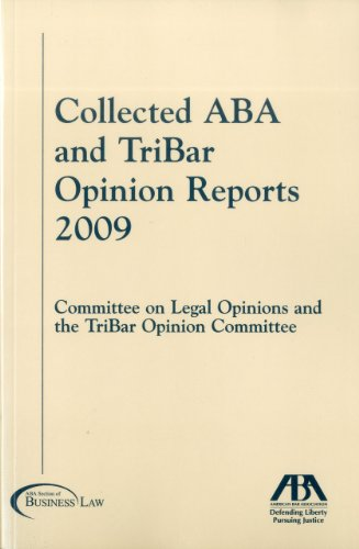Download Collected ABA and TriBar Opinion Reports 2009 1604424702