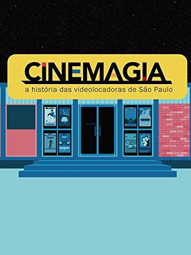 CineMagia: a história das videolocadoras de São Paulo