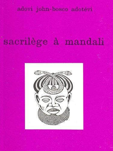 Sacrilège à Mandali (Romans d'Afrique) (French Edition)