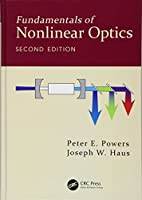 Fundamentals of Nonlinear Optics