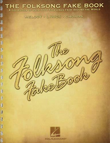 The Folksong Fake Book: (Fake Bo...
