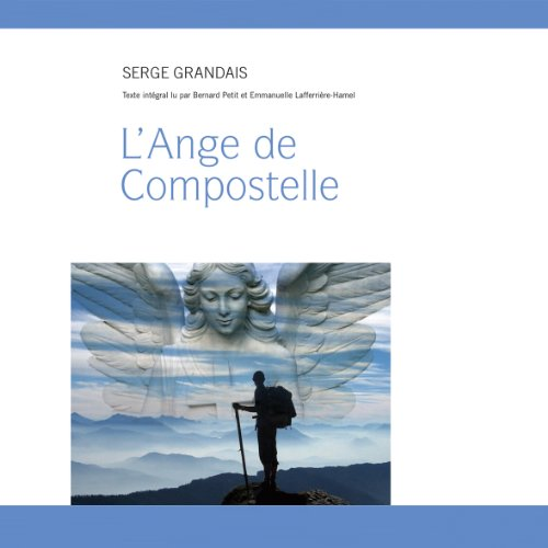 L'Ange de Compostelle  audiobook cover art
