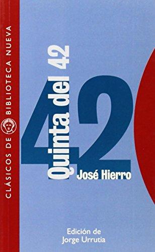 Quinta del 42 (Clásicos de Biblioteca Nueva) de José Hierro (1999) Tapa blanda