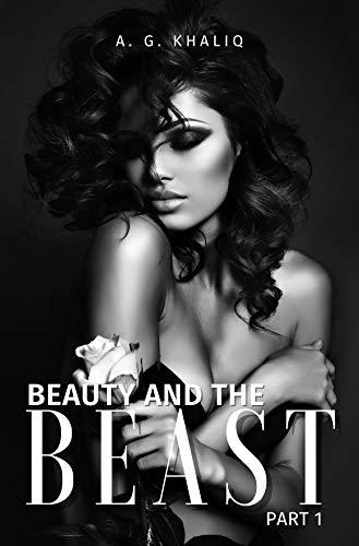 Beauty and the Beast Part 1: A Dark Arranged Marriage Mafia Romance