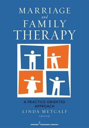 Marriage and Family Therapy: A Practice-Oriented Approach - medicalbooks.filipinodoctors.org