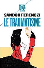 Le traumatisme de Sandor Ferenczi