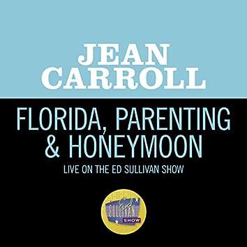 Florida, Parenting & Honeymoon (Live On The Ed Sullivan Show, April 5, 1959)