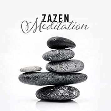 Zazen Meditation: Calm Down Ragged Nerves, Relaxes and Calms the Mind