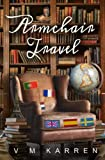 Armchair Travel: Cultural Fiction for the Restless Wanderer