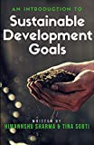 An Introduction to Sustainable Development Goals