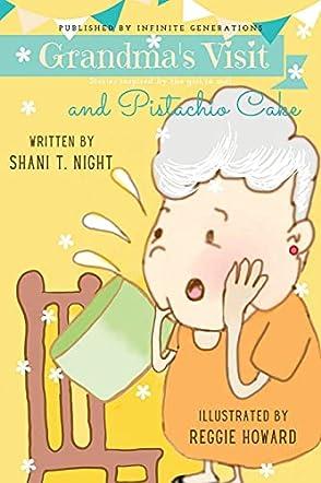 Grandma's Visit and Pistachio Cake