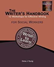 The Writer's Handbook: 12 Workshops for Effective Writing: For Social Workers
