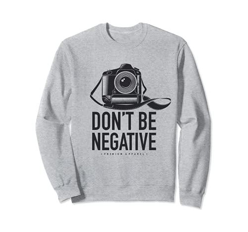 Don't Be Negative Foto SLR Spiegelreflex...