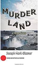 MurderLand: A Crime Novel