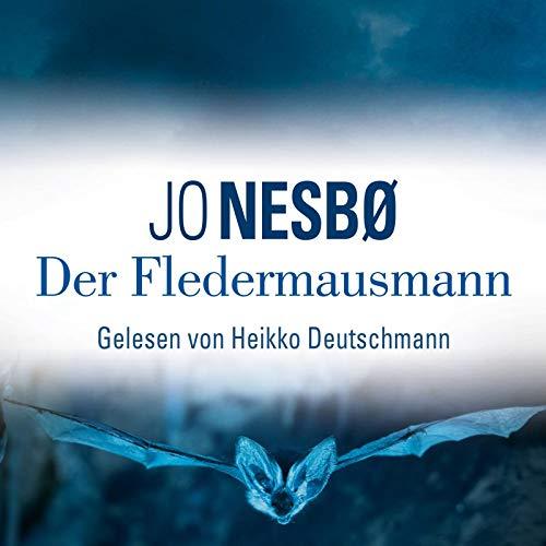 Jo Nesbo: der Fledermausmann (Krimi-Bestseller)